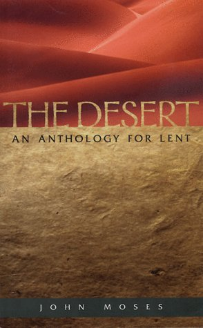 The Desert an Anthology for Lent 9780819217288