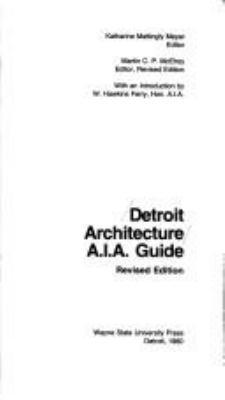 Detroit Architecture: A.I.A. Guide