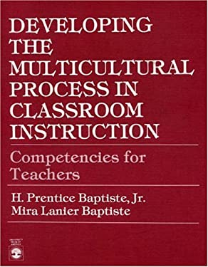 Developing the Multicultural Process in Classroom Instruction: Competencies for Teachers 9780819108555