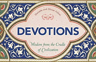 Devotions: Wisdom from the Cradle of Civilization 9780810971134