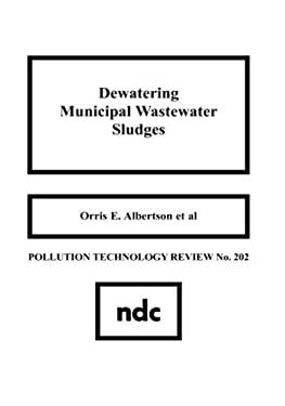 Dewatering Municipal Wastewater Sludge 9780815512660