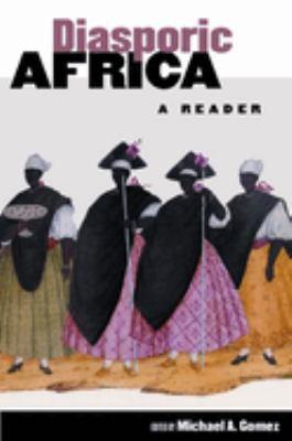 Diasporic Africa: A Reader 9780814731666