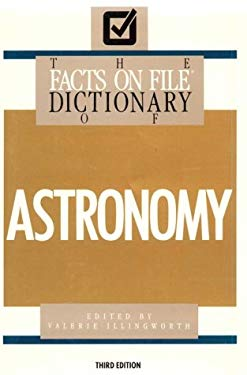 Dictionary of Astronomy 9780816031856
