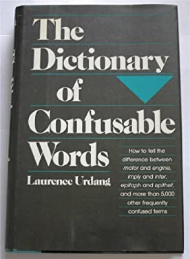 Dictionary of Confusable Words 9780816016501