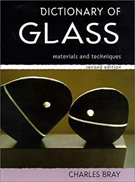 Dictionary of Glass: Materials and Techniques 9780812236194