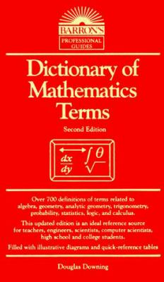 Dictionary of Mathematics Terms 9780812030976