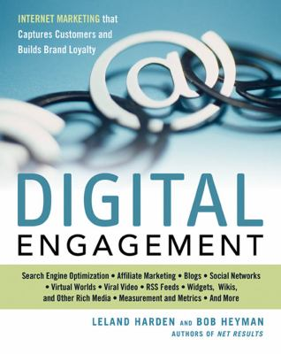 Digital Engagement: Internet Marketing That Captures Customers and Builds Intense Brand Loyalty 9780814410721