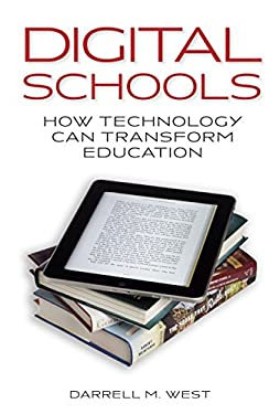 Digital Schools: How Technology Can Transform Education 9780815722441
