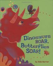 Dinosaurs Roar, Butterflies Soar! 3392911