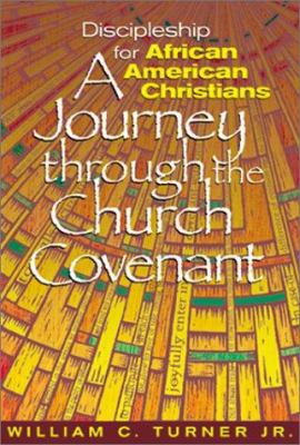 Discipleship for African American Christians: A Journey Through the Church Covenant 9780817014346