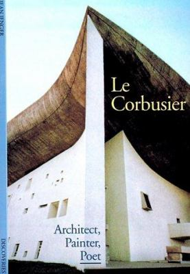 Discoveries: Le Corbusier 9780810928800