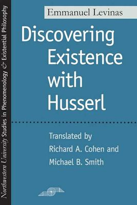 Discovering Existence with Husserl 9780810113619