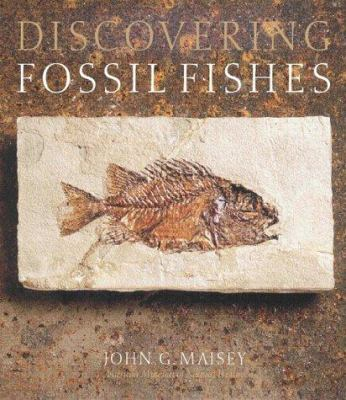 Discovering Fossil Fishes 9780813338071
