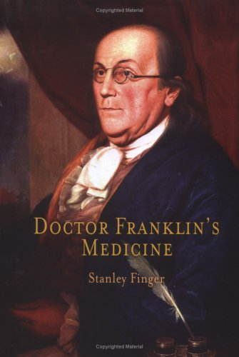 Doctor Franklin's Medicine 9780812239133