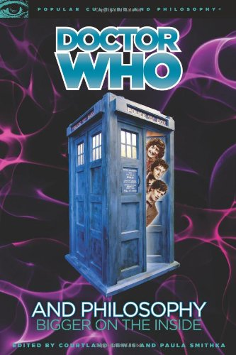 Doctor Who and Philosophy 9780812696882