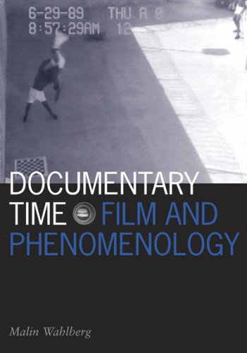 Documentary Time: Film and Phenomenology 9780816649693