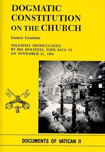 Dogmatic Constitution on the Church: Lumen Gentium 9780819818430