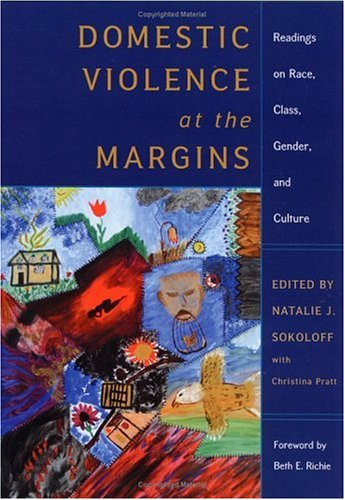 Domestic Violence at the Margins: Readings on Race, Class, Gender, and Culture 9780813535708