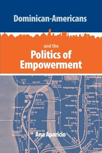 Dominican-Americans and the Politics of Empowerment 9780813034133