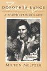 Dorthea Lange: A Photographer's Life 9780815606222