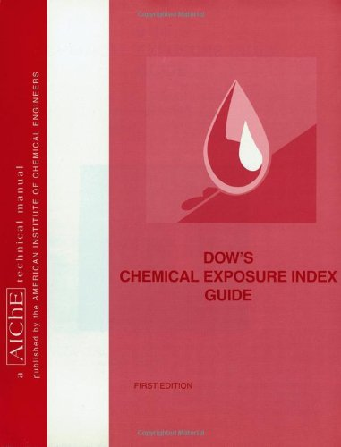Dow's Chemical Exposure Index Guide 9780816906475