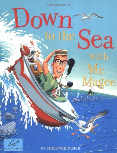 Down to the Sea with Mr. Magee 9780811852258