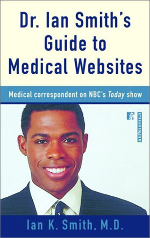 Dr. Ian Smith's Guide to Medical Websites 9780812991819