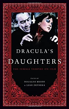 Dracula's Daughters: The Female Vampire on Film 9780810892958
