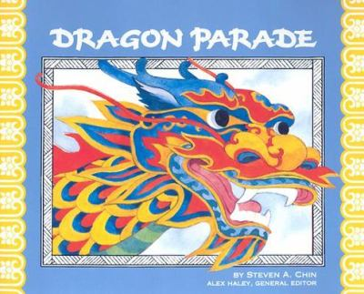 Dragon Parade:: A Chinese New Year Story 9780811480550