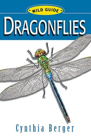 Wg: Dragonflies: Wild Guide 9780811729710