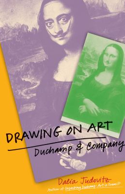 Drawing on Art: Duchamp and Company 9780816665303