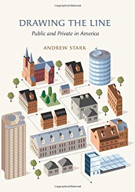 Drawing the Line: Public and Private in America 9780815703334