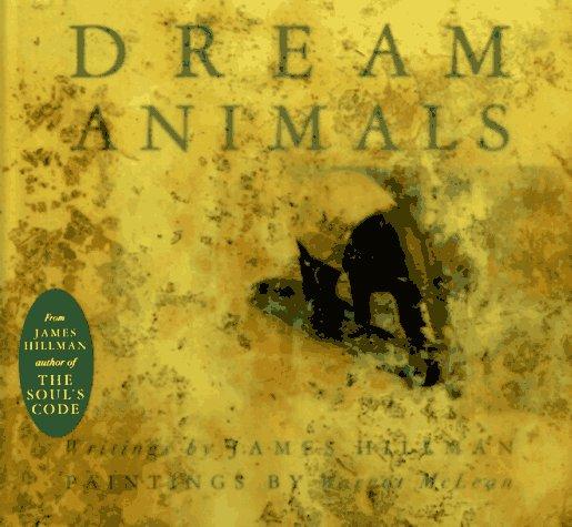 Dream Animals 9780811813273