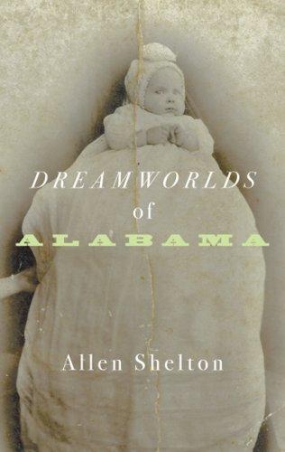Dreamworlds of Alabama 9780816650347