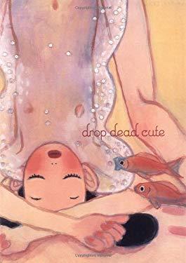 Drop Dead Cute 9780811847087