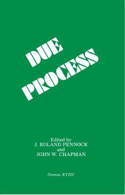 Due Process: Nomos XVIII 9780814765692