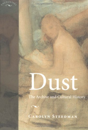 Dust: The Archive and Cultural History 9780813530475