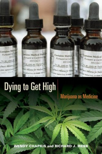 Dying to Get High: Marijuana as Medicine 9780814716663