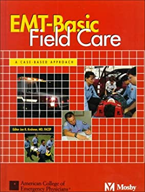 EMT-Basic Field Care: A Case-Based Approach 9780815101000