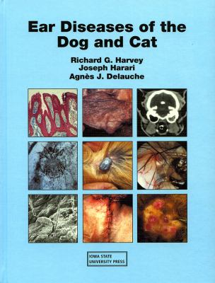 Ear Diseases of the Dog and Cat 9780813803029