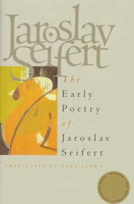 Early Poetry of Jaroslav Seifert 9780810113831