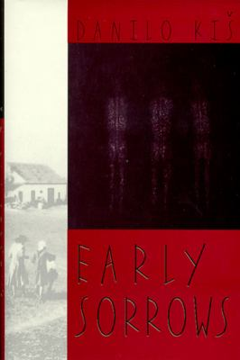 Early Sorrows: For Children and Sensitive Readers 9780811213905