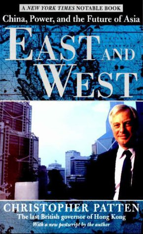 East and West: China, Power, and the Future of Asia 9780812932324