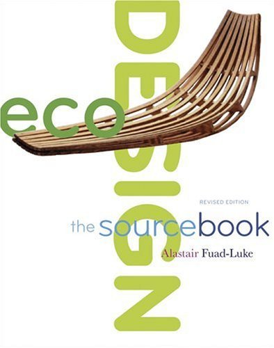 EcoDesign: The Sourcebook 9780811855327