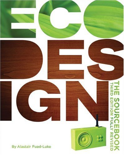 EcoDesign: The Sourcebook 9780811871297