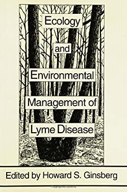Ecology and Environmental Management of Lyme Disease 9780813519289