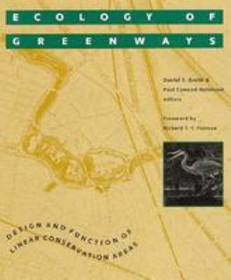 Ecology of Greenways: Design and Function of Linear Conservation Areas 9780816621576