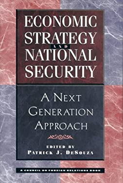 Economic Strategy and National Security: A Next Generation Approach 9780813368344