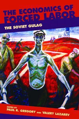Economics Forced Labor, Gulag 9780817939427