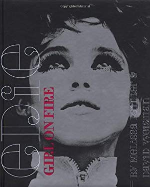 Edie: Girl on Fire [With CD] 9780811855266